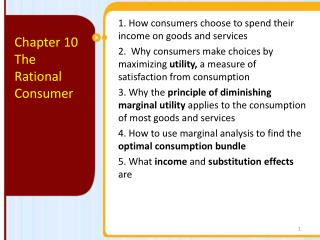 1. How  consumers choose to spend their income on goods and  services