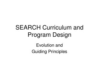 SEARCH Curriculum and Program Design