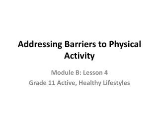 Addressing Barriers to Physical Activity