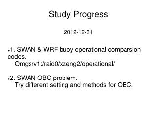 Study Progress 2012-12-31