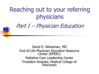 Reaching out to your referring physicians Part I – Physician Education