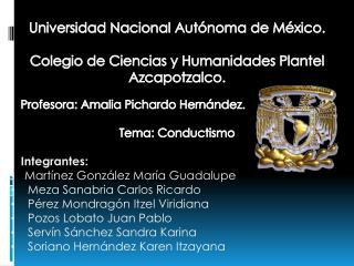 Universidad Nacional Autónoma de México. Colegio de Ciencias y Humanidades Plantel Azcapotzalco.