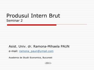 Produsul Intern Brut Seminar 2