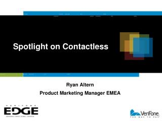 Spotlight on Contactless