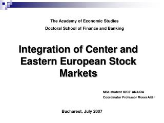 Integration of Center and Eastern European Stock Markets