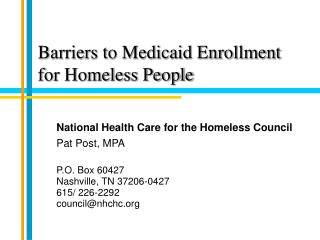 Barriers to Medicaid Enrollment for Homeless People