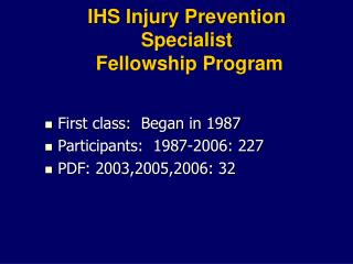IHS Injury Prevention Specialist  Fellowship Program