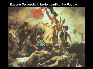 Eugene Delacroix, Liberte Leading the People