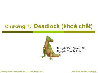 Ch ??ng  7:   Deadlock (kho� ch?t)