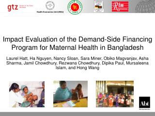 Impact Evaluation of the Demand-Side Financing Program for Maternal Health in Bangladesh