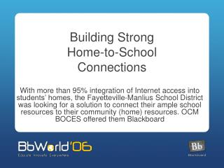 Building Strong  Home-to-School  Connections