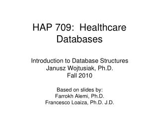 HAP 709:  Healthcare Databases