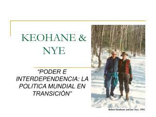 KEOHANE & NYE