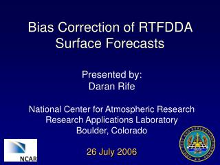 Bias Correction of RTFDDA Surface Forecasts