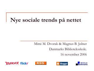 Nye sociale trends på nettet