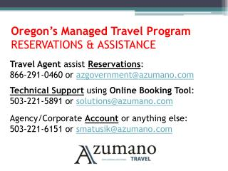 Oregon's Managed Travel Program RESERVATIONS & ASSISTANCE