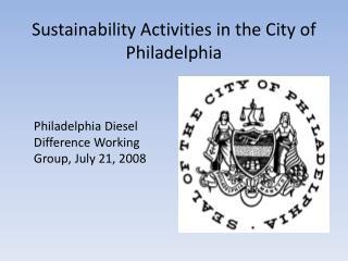 Sustainability Activities in the City of Philadelphia