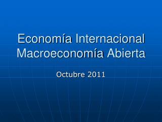 Econom a Internacional Macroeconom a Abierta