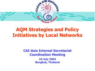 AQM Strategies and Policy Initiatives by Local Networks