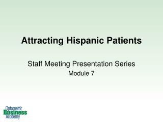 Attracting Hispanic Patients