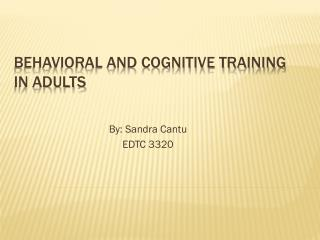 behavioral and cognitive TRAINING  IN Adults