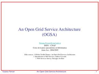 An Open Grid Service Architecture (OGSA)