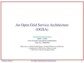 An Open Grid Service Architecture (OGSA)