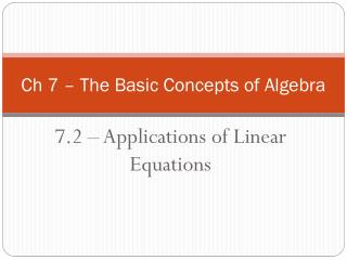 Ch 7 � The Basic Concepts of Algebra