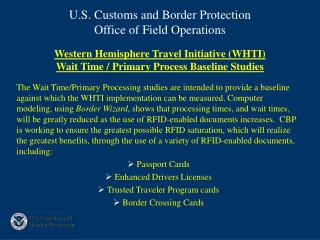Western Hemisphere Travel Initiative (WHTI) Wait Time / Primary Process Baseline Studies