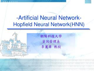 -Artificial Neural Network-  Hopfield Neural Network(HNN)