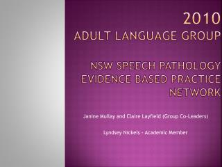 2010 Adult Language Group  NSW Speech Pathology   Evidence Based Practice NETWORK