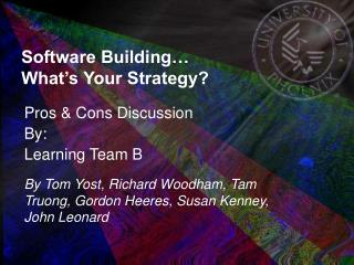 Software Building… What's Your Strategy?