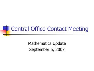 Central Office Contact Meeting