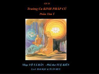CD 28 Tr ường  Ca KINH PH ÁP CÚ Phẩm Tâm Ý