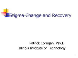 Stigma Change and Recovery