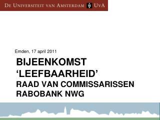 Bijeenkomst 'Leefbaarheid'  Raad van Commissarissen Rabobank NWG
