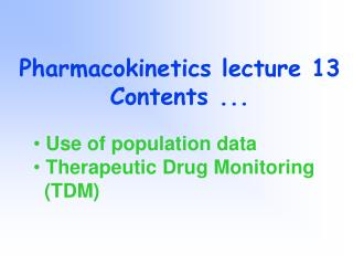 Pharmacokinetics lecture 13 Contents ...