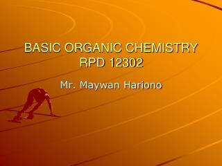 BASIC ORGANIC CHEMISTRY  RPD 12302