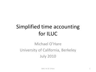 Simplified time accounting  for ILUC