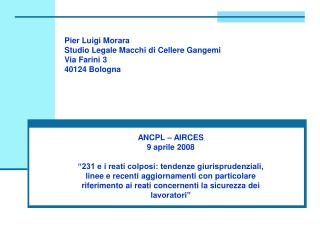 Pier Luigi Morara Studio Legale Macchi di Cellere Gangemi Via Farini 3 40124 Bologna