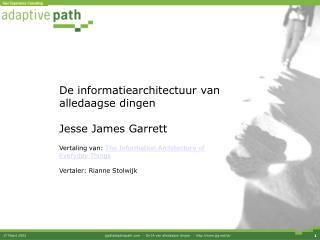 De informatiearchitectuur van  alledaagse dingen Jesse James Garrett