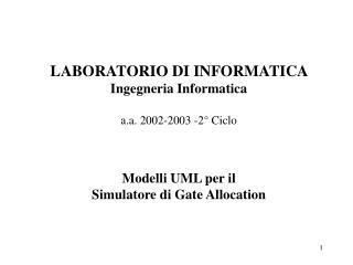 Simulatore di Gate Allocation