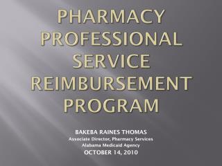 PHARMACY PROFESSIONAL SERVICE REIMBURSEMENT PROGRAM