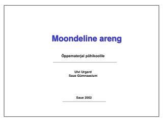 Moondeline areng
