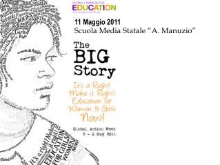 """11 Maggio 2011 Scuola Media Statale """"A. Manuzio"""""""