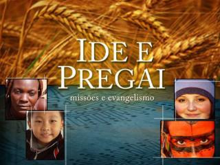 CONSELHOS DE JESUS A SEUS MISSIONÁRIOS