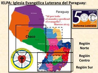 IELPA: Iglesia Evangélica Luterana del Paraguay: