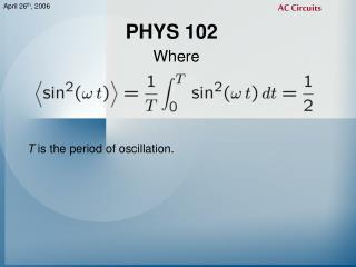 PHYS 102