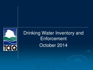 Drinking Water Inventory and Enforcement October 2014