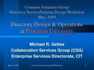 Directory Design & Operations at  Princeton University